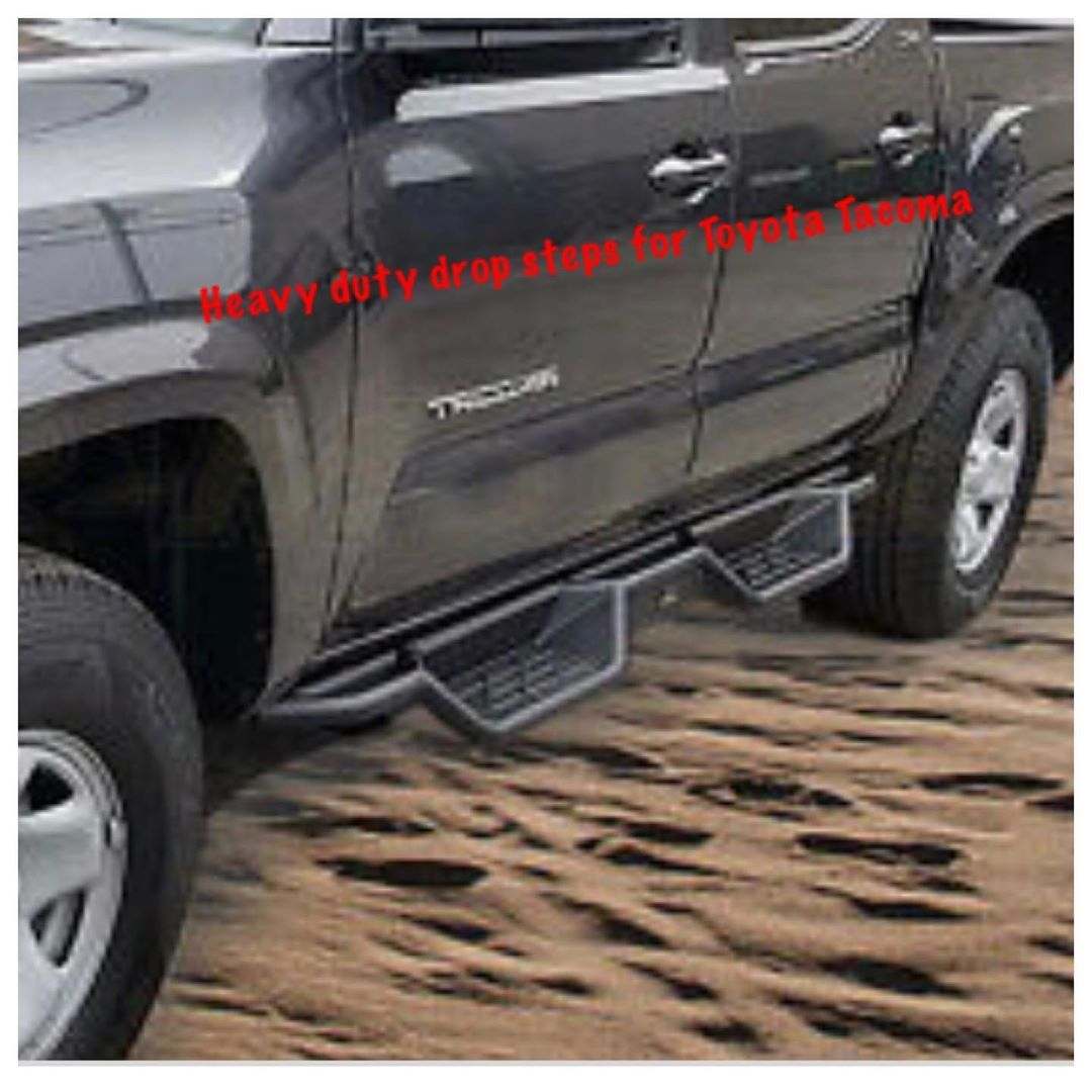 Heavy Duty Drop Steps Running Boards Available For Toyota Tacoma