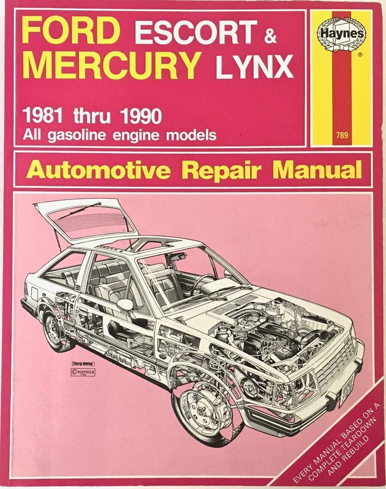 Ford Escort Mercury Lynx 1981 to 1990 Haynes 789 Repair Manual 1990  Published