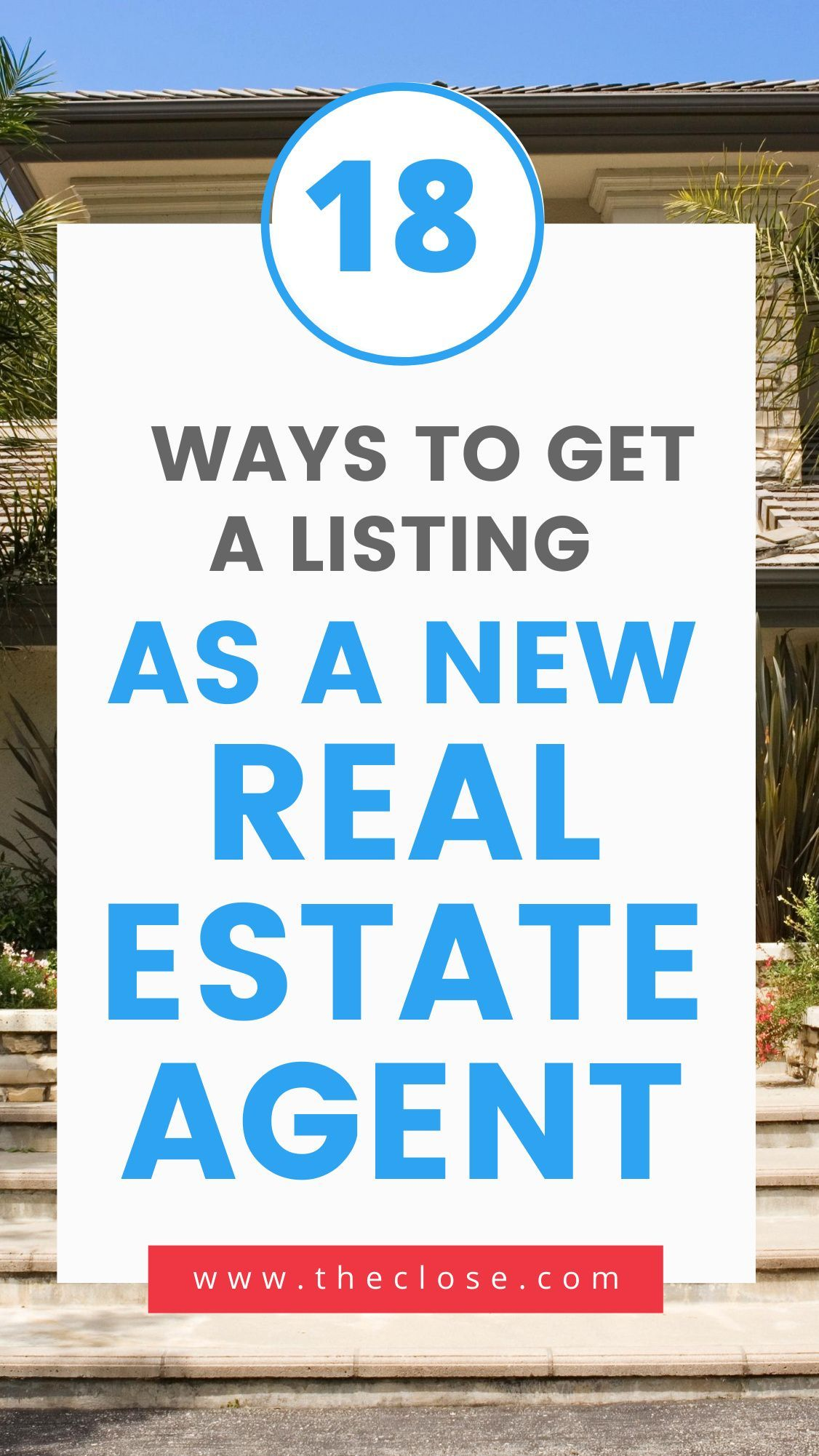 Are you a new real estate agent trying to learn how to get listings? We talked to 15 top producing luxury real estate agents to learn how they got their first listings and their advice for buyer's agents looking to make the switch to listing agent. Click here the proven ways top producing Realtors learned how to get listings. #realestate #marketing #leads #tips #strategy #howtoget #theclose