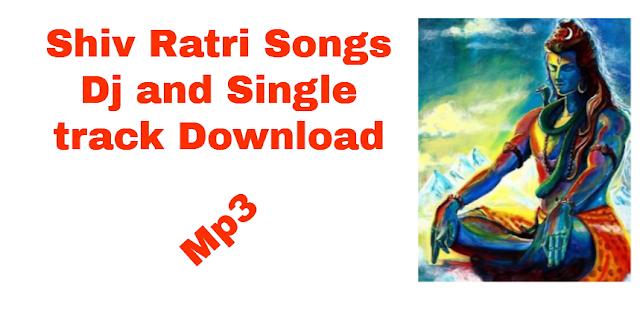 Maha Shivratri Mp3 Songs And Bhajan Download Dj And Remix Mp3 Song Songs Dj