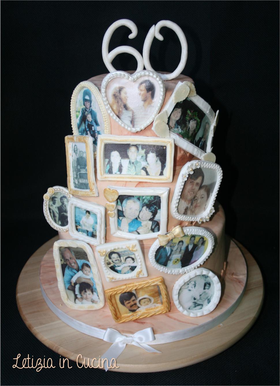 Torta 60 Compleanno 60th Birthday Cake Photoframe Cake