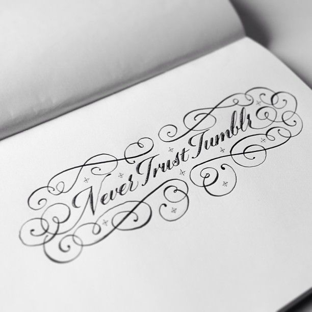 Hand Drawn Lettering Never Trust Tumblr By Seb Lester