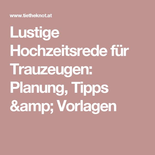 Lustige Hochzeitsrede Fur Trauzeugen Planung Tipps Vorlagen Lustige Hochzeitsrede Hochzeitsrede Trauzeuge Und Hochzeitsreden