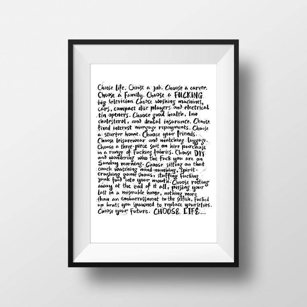 Choose Life - Trainspotting Movie Quote Print Film Gift ...