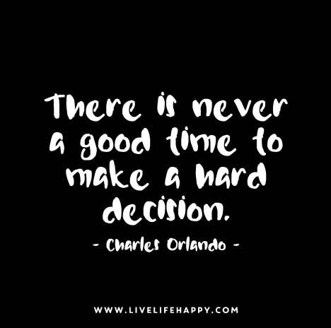 There Is Never A Good Time Live Life Happy Quotes Quotes Life