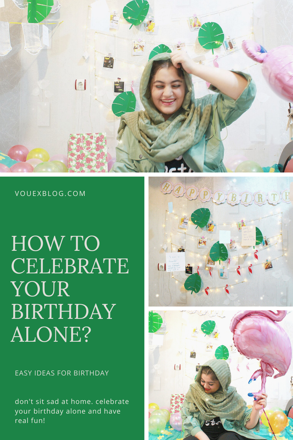 How To Celebrate Your Birthday While You Are Alone In 2020 Birthday Party At Home It S Your Birthday Birthday