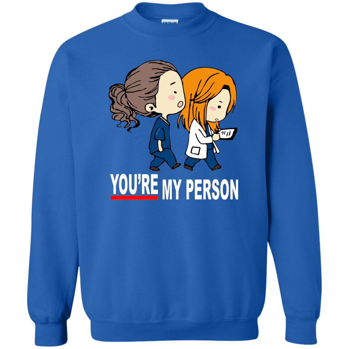 You Are My Person V6 - Grey's Anatomy Sweatshirt