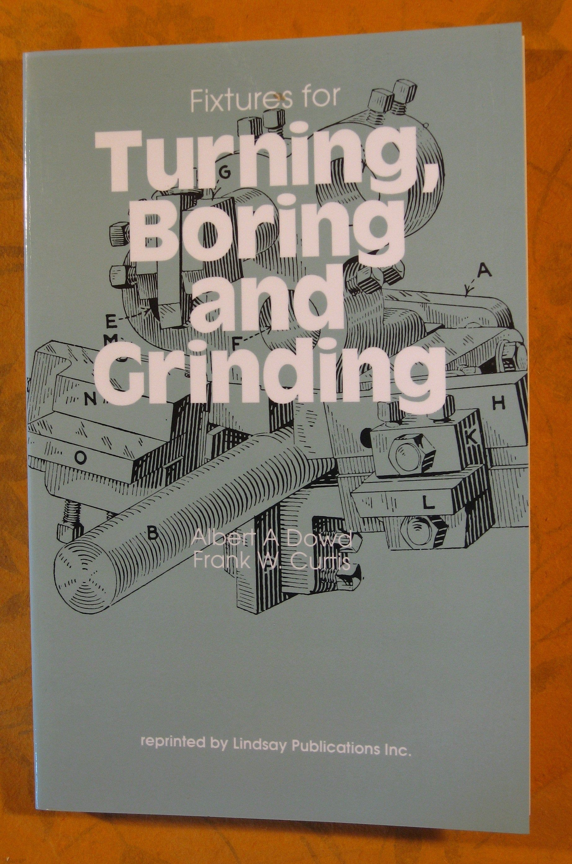 Fixtures for Turning, Boring and Grinding (Tool Engineering Series) by Pistilbooks on Etsy