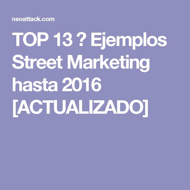 TOP 13 ➨ Ejemplos Street Marketing hasta 2016 [ACTUALIZADO]