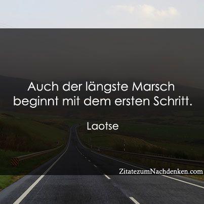 Das ist eine Deutsche Zitate von Laotse. | Sprüche | Pinterest ...