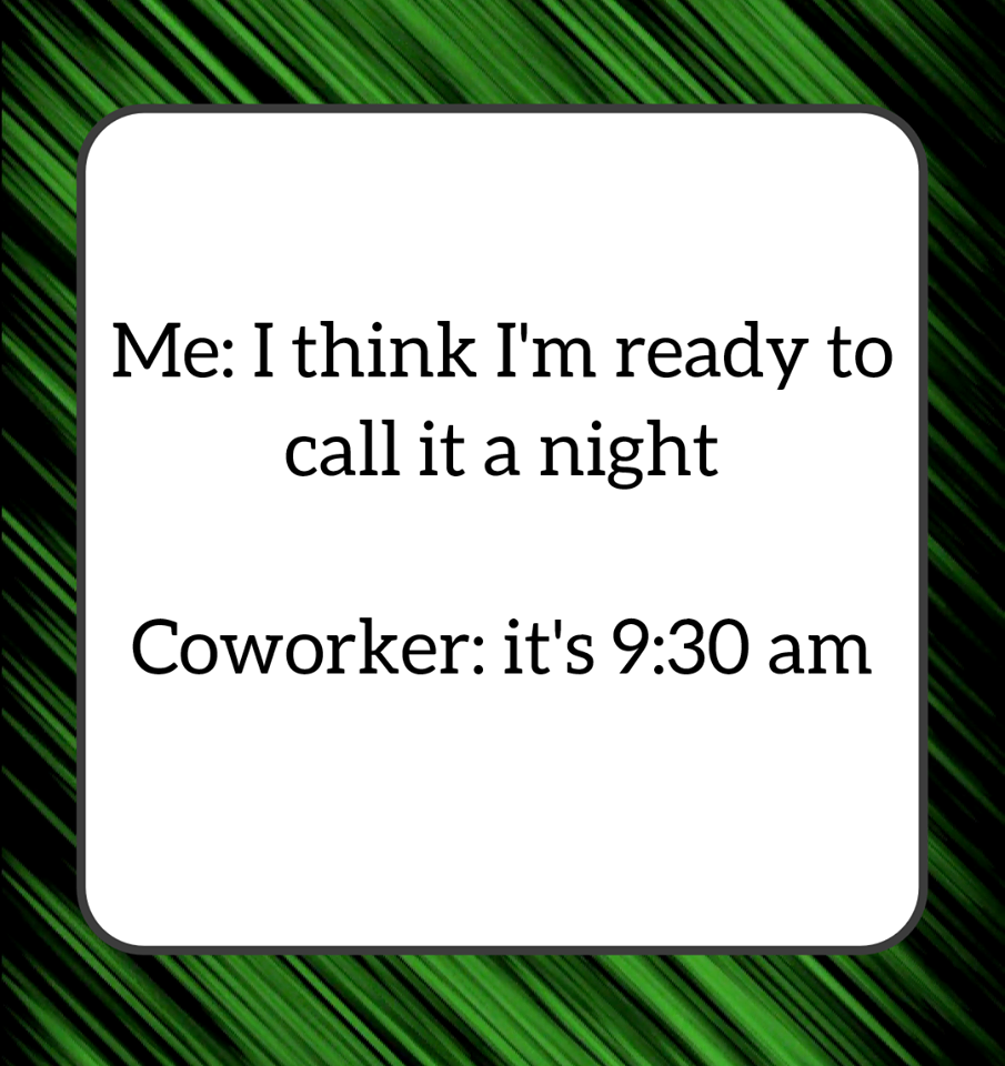 Then You Re Also Reminded That It S Only Monday O R Professional Power Through Your Week With The Assistance Of Work Jokes Work Humor Funny Quotes