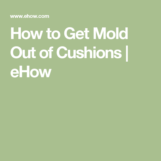 How Get Mold Out Cushions Ehow Stain Remover Carpet