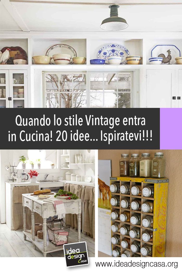 Quando lo stile Vintage entra in Cucina! 20 idee bellissime...   Shabby
