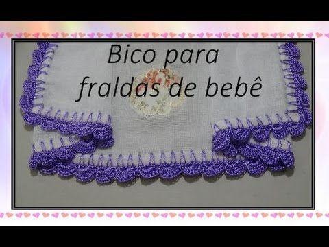 Bico Em Croche Para Fraldas De Bebe Youtube Bico De Croche