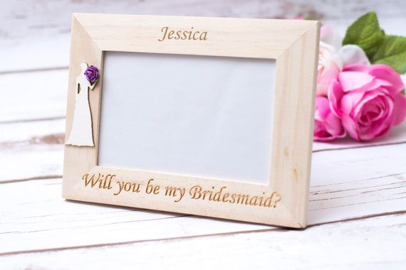 Will You Be My Bridesmaid Gift Frame Bridesmaid Gift Maid Of Honor