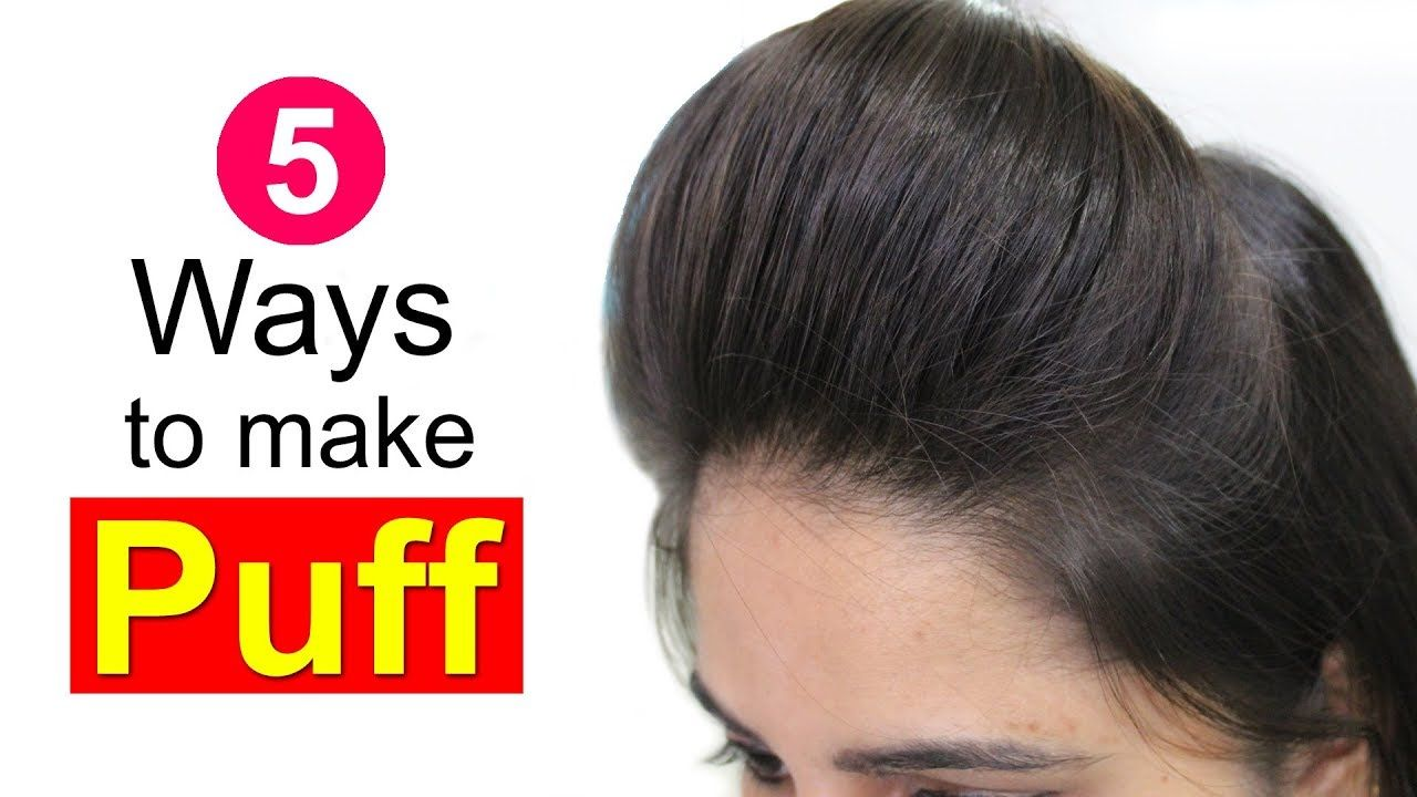 5 easy puff hairstyles   how to make perfect puff hairstyle   quick