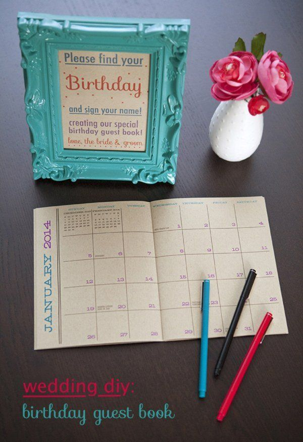 Reminder Guestbook. For forgettable guys, this unforgettable guestbook may help a lot. Having guests sign in with their birthday on a calendar is a creative way to know the attendants and you won't forget their important events in the near future.