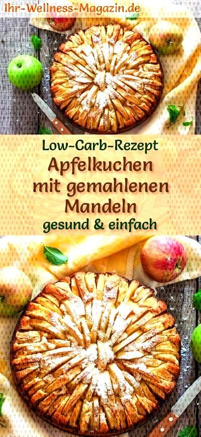 Low-carb apple pie with ground almonds - recipe without sugar  - Low Carb Kuchen Rezepte -