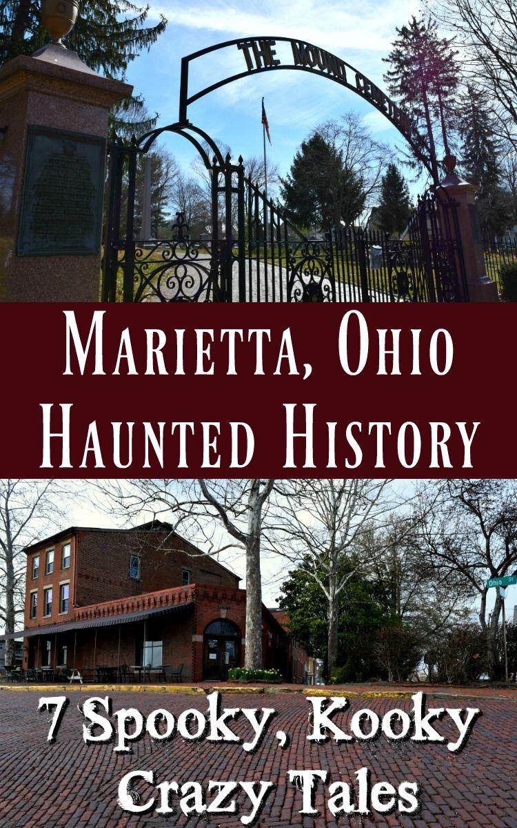 Haunted History Of Marietta Ohio 7 Spooky Kooky Crazy Tales Ohio Travel Haunted History Midwest Family Vacations