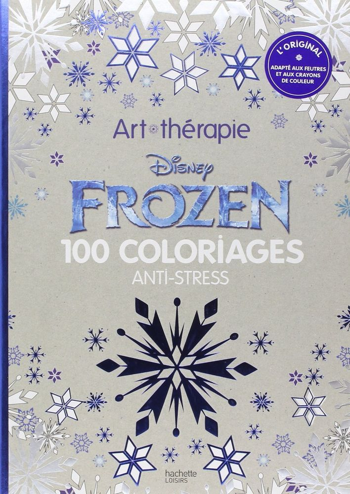 Disney Frozen 100 Anti Stress Adult Colouring Book Art Therapy 9782011553140 JD