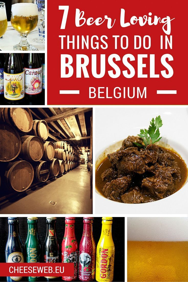7 Things To Do In Brussels For Beer Lovers Cheeseweb Brussel Beer Travel Belgium Food