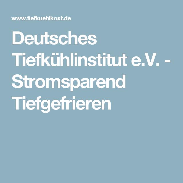 Deutsches Tiefkühlinstitut e.V. - Stromsparend Tiefgefrieren