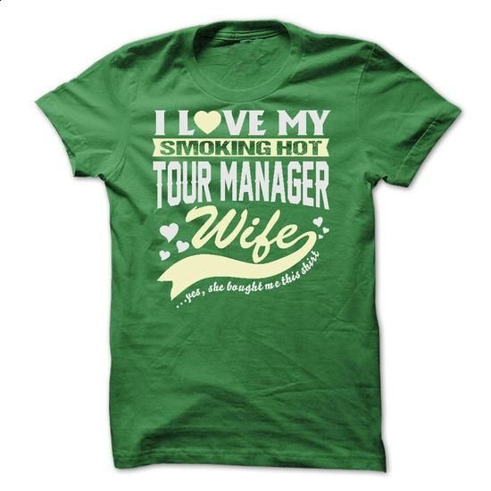 I LOVE MY SMOKING HOT Tour manager WIFE - #school shirt #slogan tee. SIMILAR ITEMS => https://www.sunfrog.com/Geek-Tech/I-LOVE-MY-SMOKING-HOT-Tour-manager-WIFE.html?68278