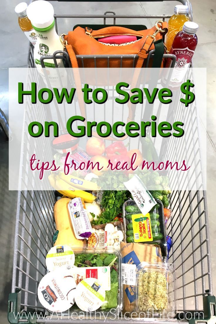 A compilation of tips on how real women save money on groceries while still feeding themselves and their families healthy food