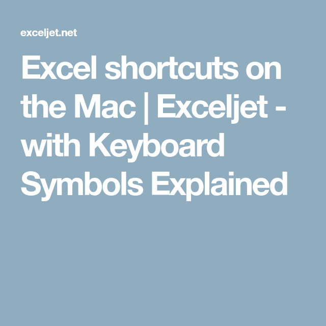 Excel Shortcuts On The Mac Exceljet With Keyboard Symbols