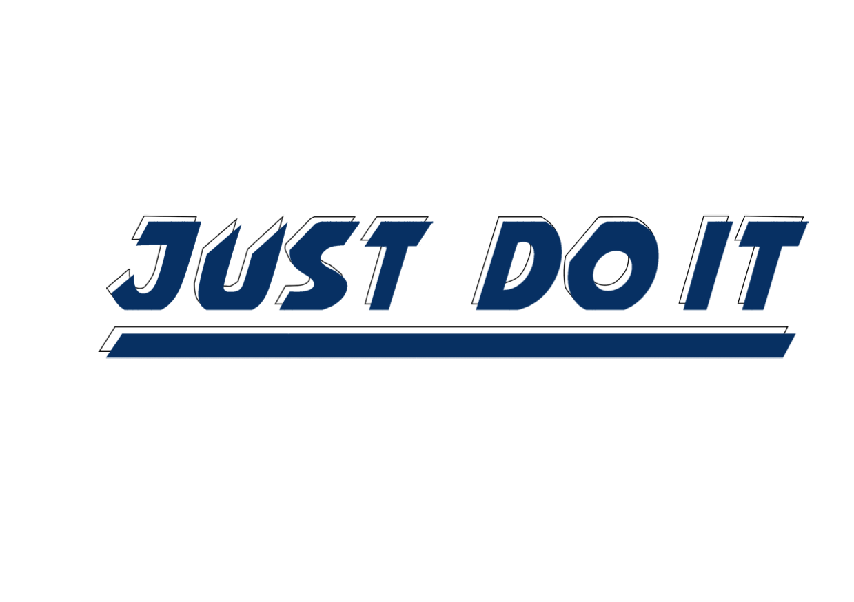"""Working on font design for random brands, this one being Nike """"just do it"""" campaign."""