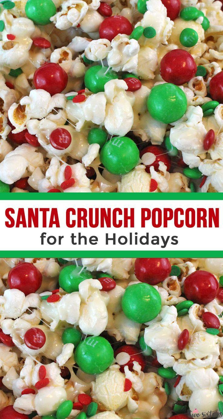 Santa Crunch Popcorn #holidaytreats