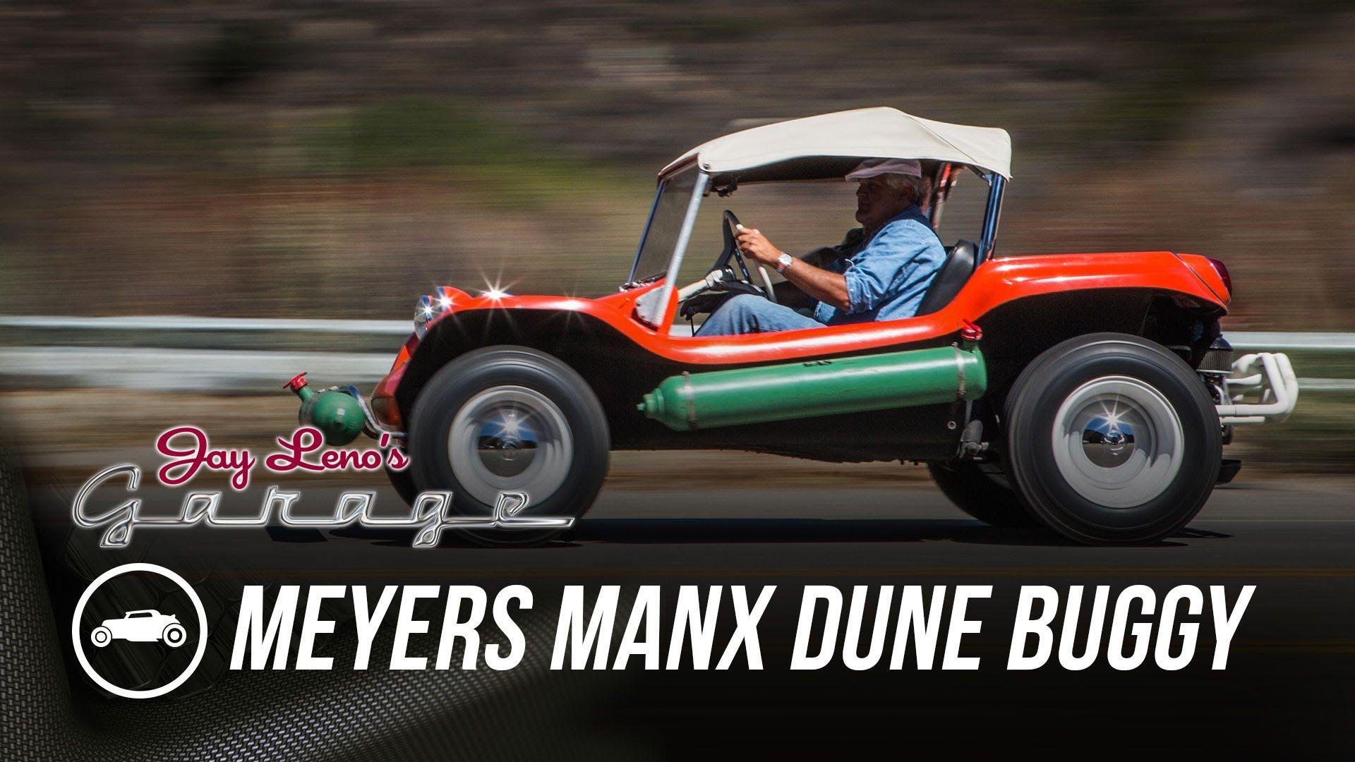 Meyers Manx Dune Buggy Jay Leno S Garage Dune Buggy Manx Dune Buggy Manx