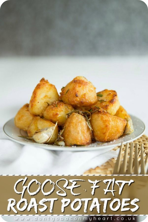 Goose Fat Roast Potatoes | Don't Go Bacon My Heart
