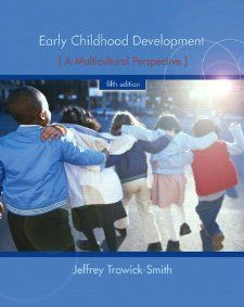 Amazon.com: Early Childhood Development: A Multicultural Perspective (5th Edition) (9780135016466): Jeffrey Trawick-Smith: Books