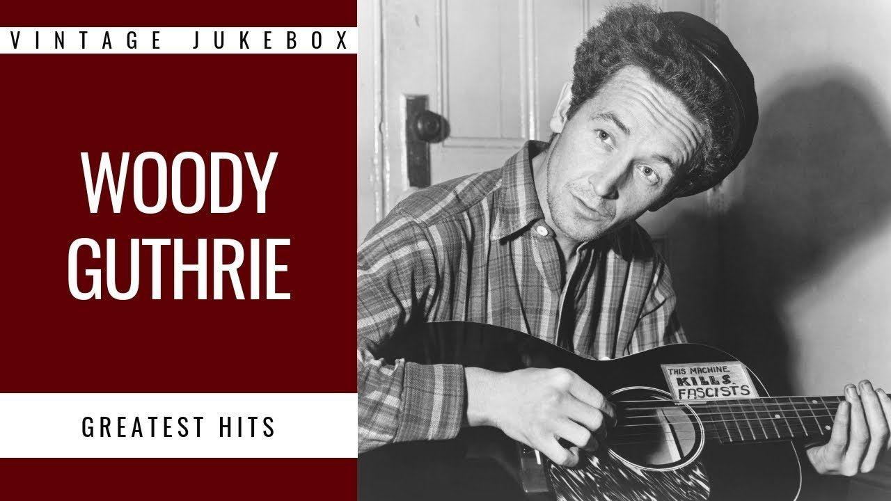 Woody Guthrie Greatest Hits (FULL ALBUM GREATEST FOLK