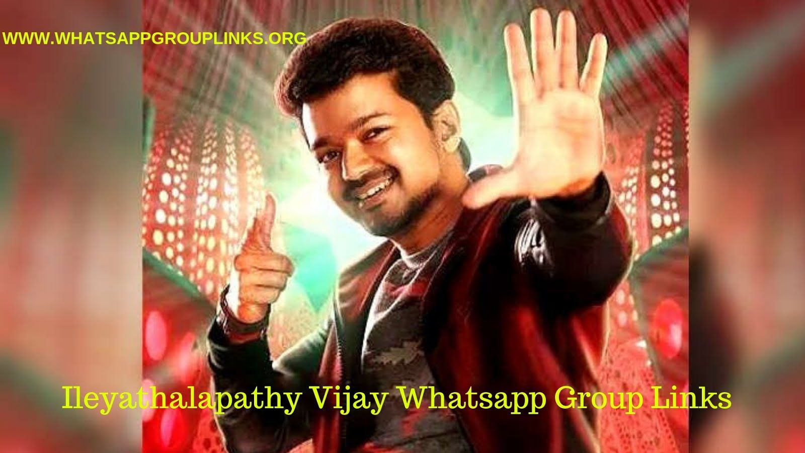 JOIN ILAYATHALAPTHY VIJAY FANS WHATSAPP GROUP LINKS | ILAYATHALAPTHY