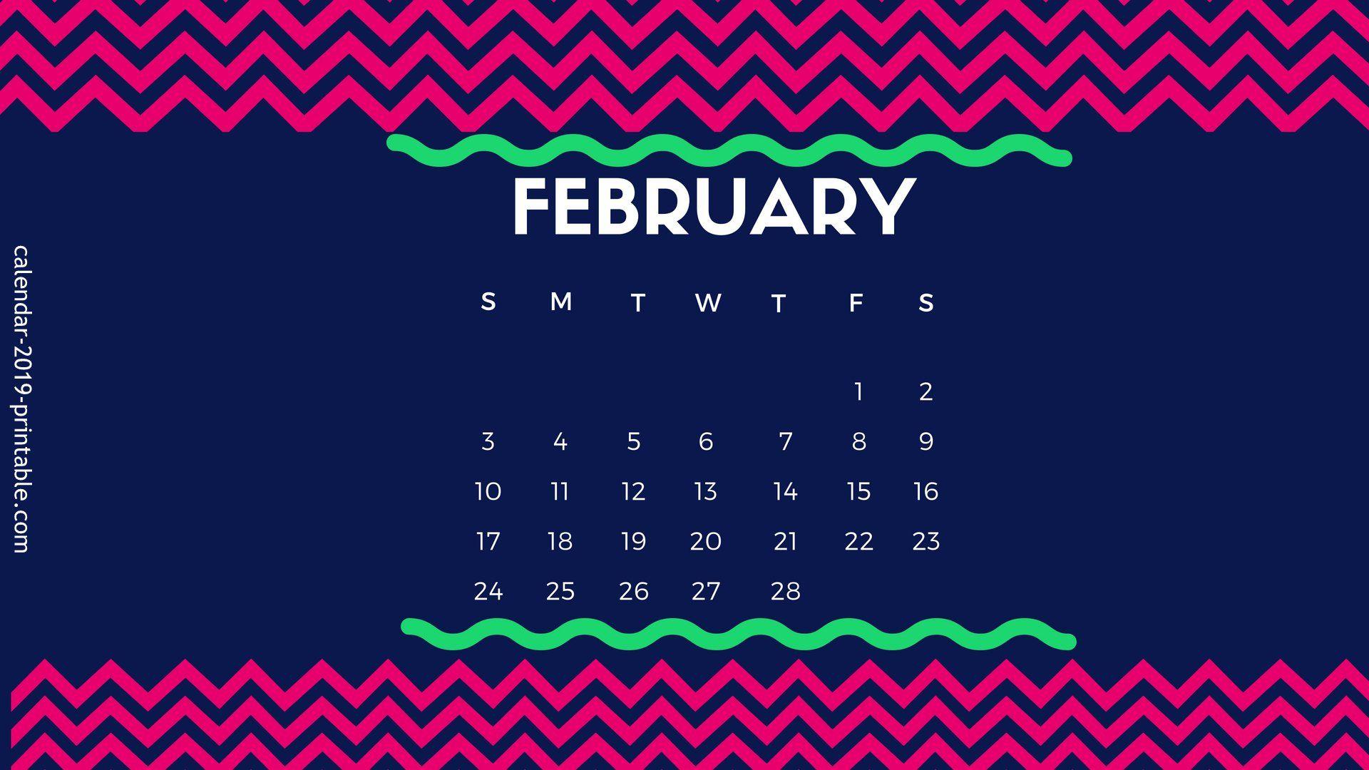 February 2019 Desktop Calendar Calendar Wallpaper Desktop Calendar 2019 Calendar