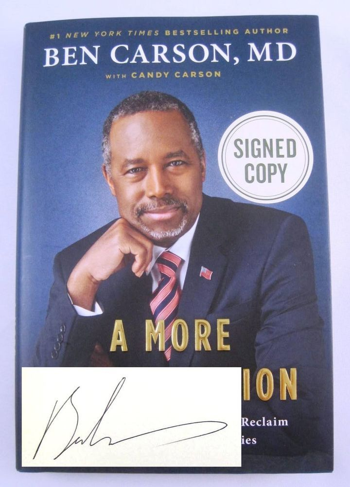 A More Perfect Union Ben Carson HAND SIGNED Hardcover Book