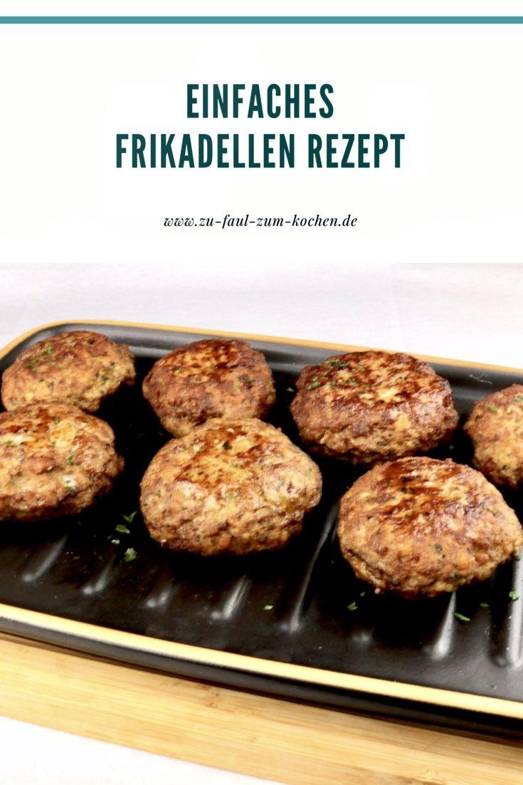 Omas einfaches Frikadellen Rezept - Zu Faul Zum Kochen ?