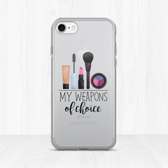 0b9a38ec83 My Weapons Of Choice: Makeup - Clear iPhone Case - Funny Saying ...