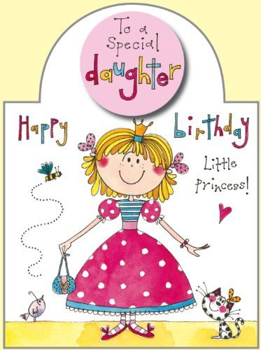 Rachel Ellen Daughter Little Princess Birthday Card Cards