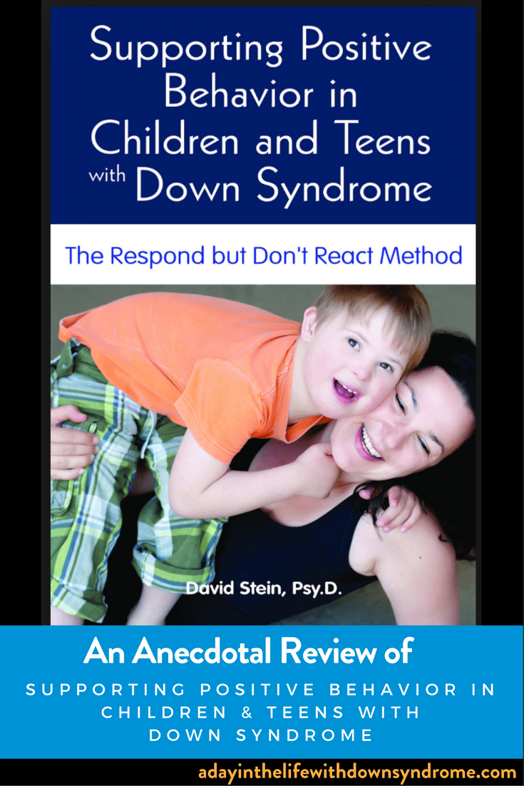 Supporting Positive Behavior In Children And Teens With Down Syndrome An Anecdotal Review Of The Book As U Down Syndrome Kids Down Syndrome Positive Behavior