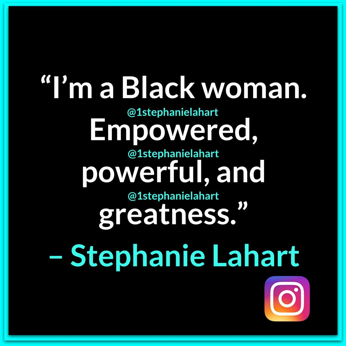 Women Empowerment Quotes Empowered Black Woman Quotesstephanie Lahartwomen's Tshirt