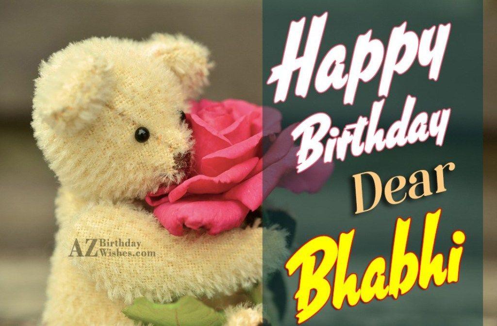 Happy Birthday Wishes For Bhabhi Ji Birthday Wishes With Name Happy Birthday Dear Happy Birthday Wishes