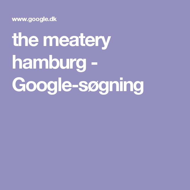 the meatery hamburg - Google-søgning