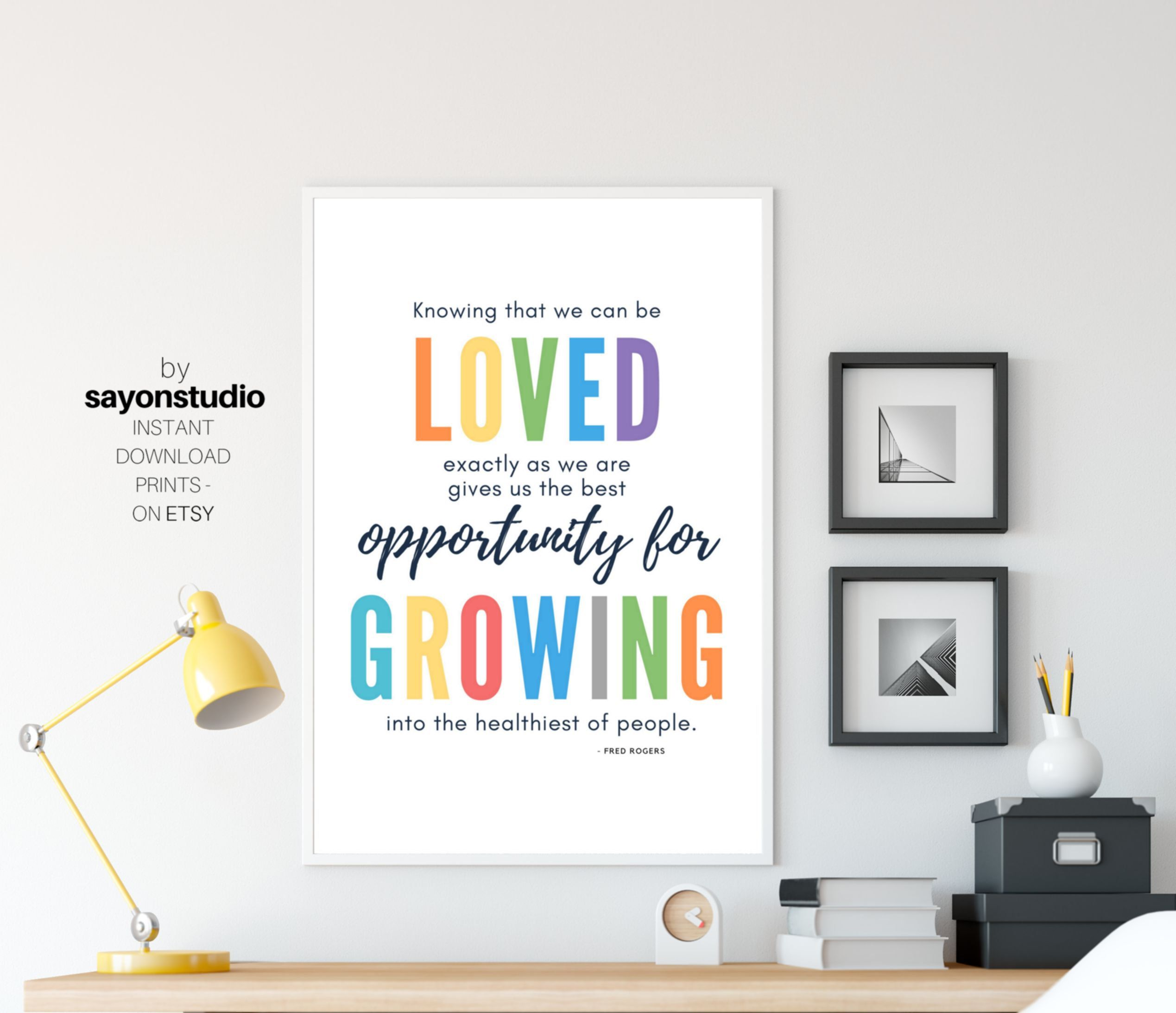 Mr Rogers Quote Print Affirmation Wall Art For Kids Teacher Inspiration Colorful Wall Decor Positive Quo Quote Prints Teacher Inspiration Inspirational Prints