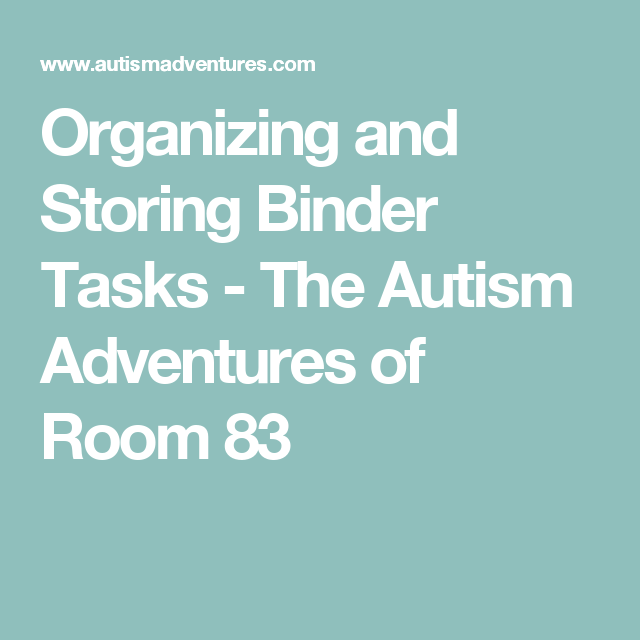 Organizing And Storing Binder Tasks
