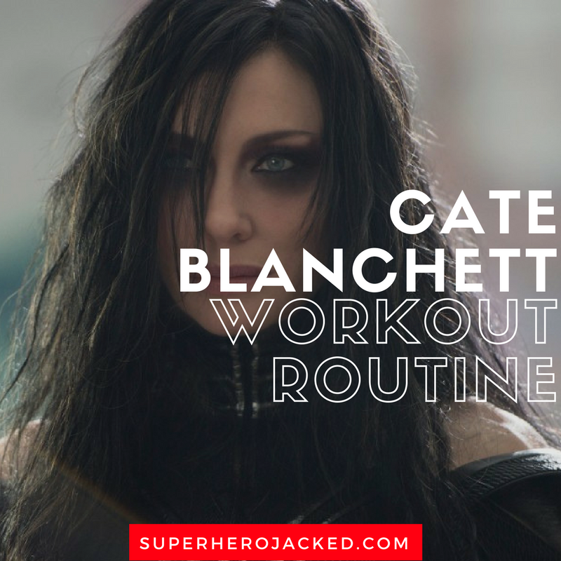 Cate Blanchett Workout Routine And Diet Plan How To Portray Both Galadriel And Hela