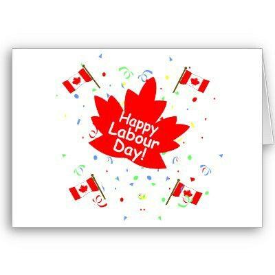 Happy Labour Day Labour Day Happy Labor Day Labour Day Canada