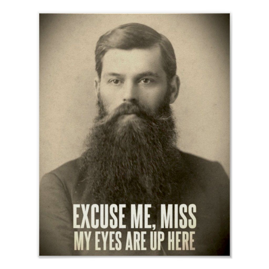 That's what bearded man would say!